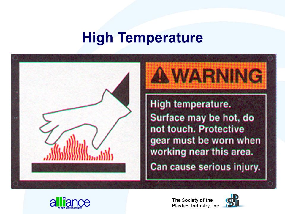 High Temperature Effective warning signs have both graphical and written information.