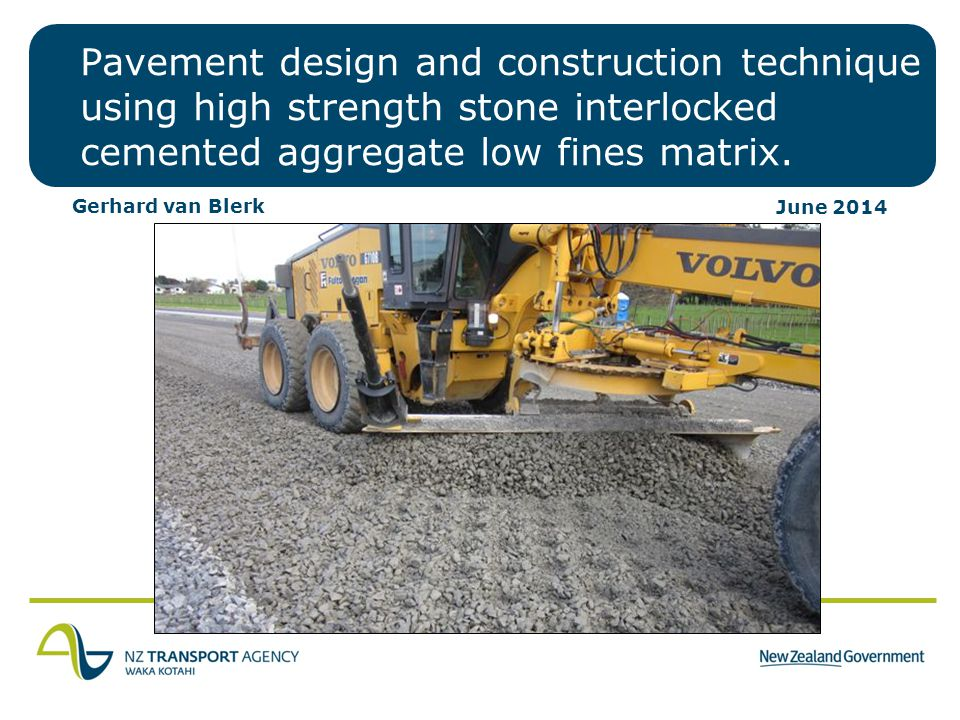 Pavement design and construction technique using high strength stone interlocked cemented aggregate low fines matrix.