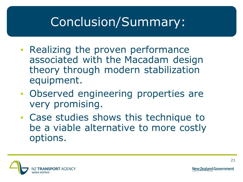 Conclusion/Summary: Realizing the proven performance associated with the Macadam design theory through modern stabilization equipment.