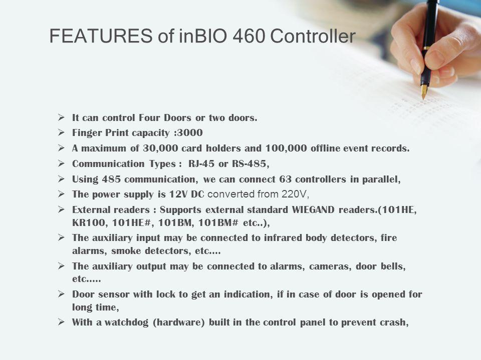 FEATURES of inBIO 460 Controller