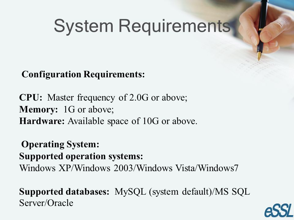 System Requirements Configuration Requirements: