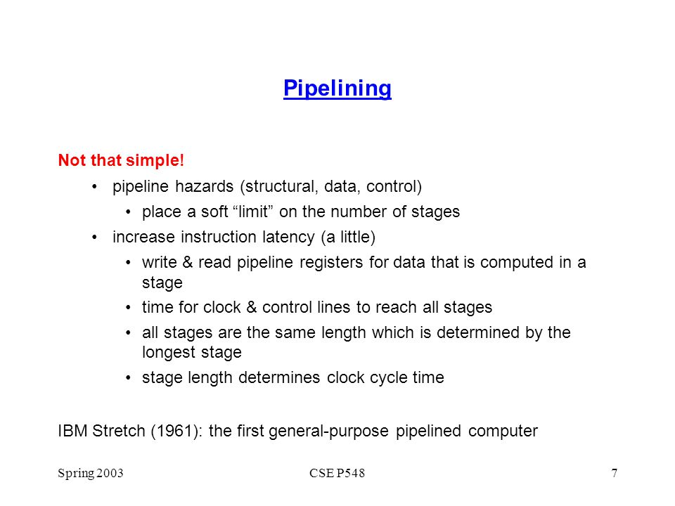 Pipelining Not that simple!