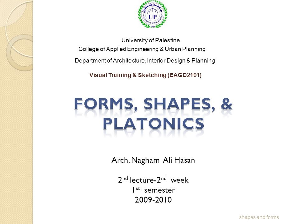 FORMS, SHAPES, & PLATONICS