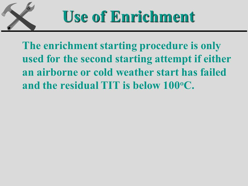 Use of Enrichment