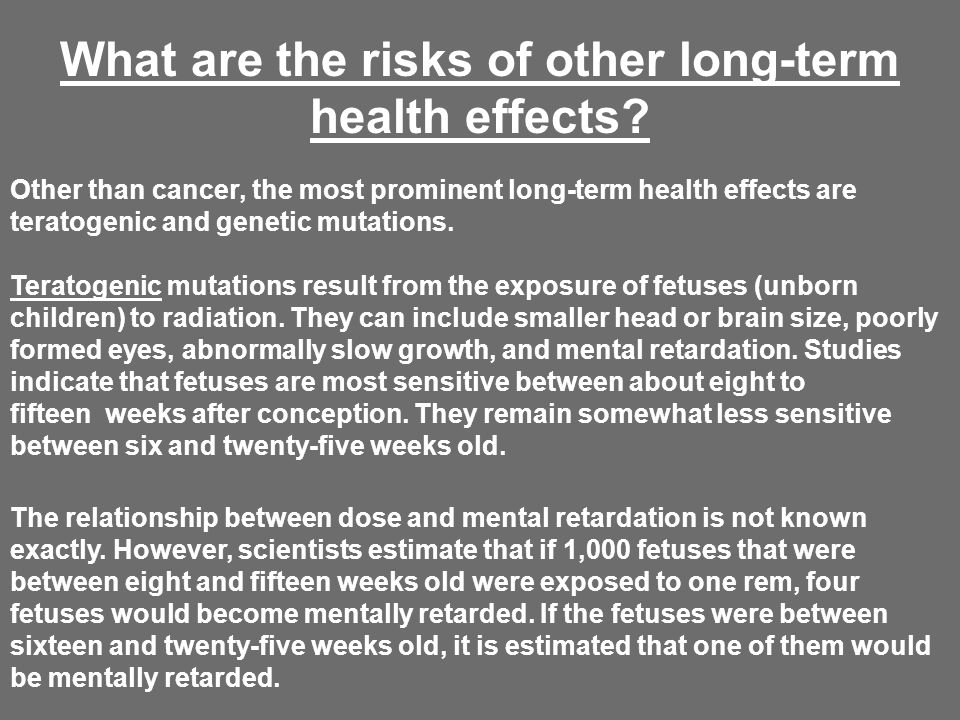 What are the risks of other long-term health effects