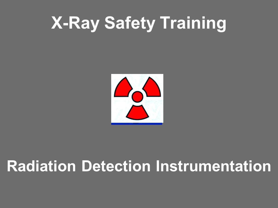 Radiation Detection Instrumentation