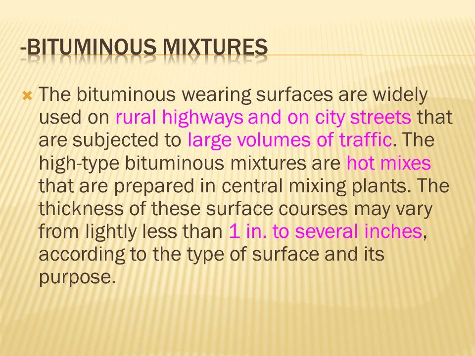 -Bituminous mixtures