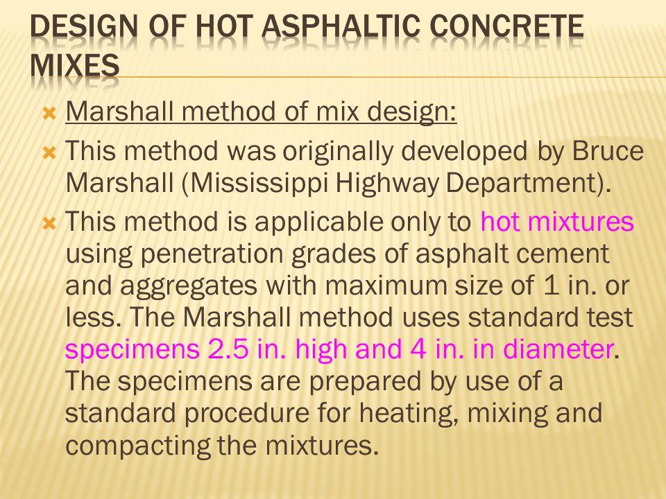 Design of hot asphaltic concrete mixes