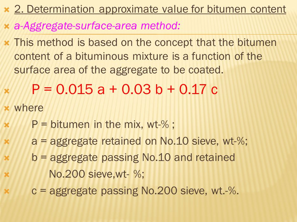 2. Determination approximate value for bitumen content