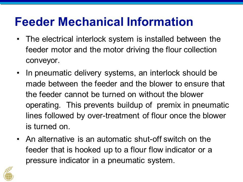Feeder Mechanical Information
