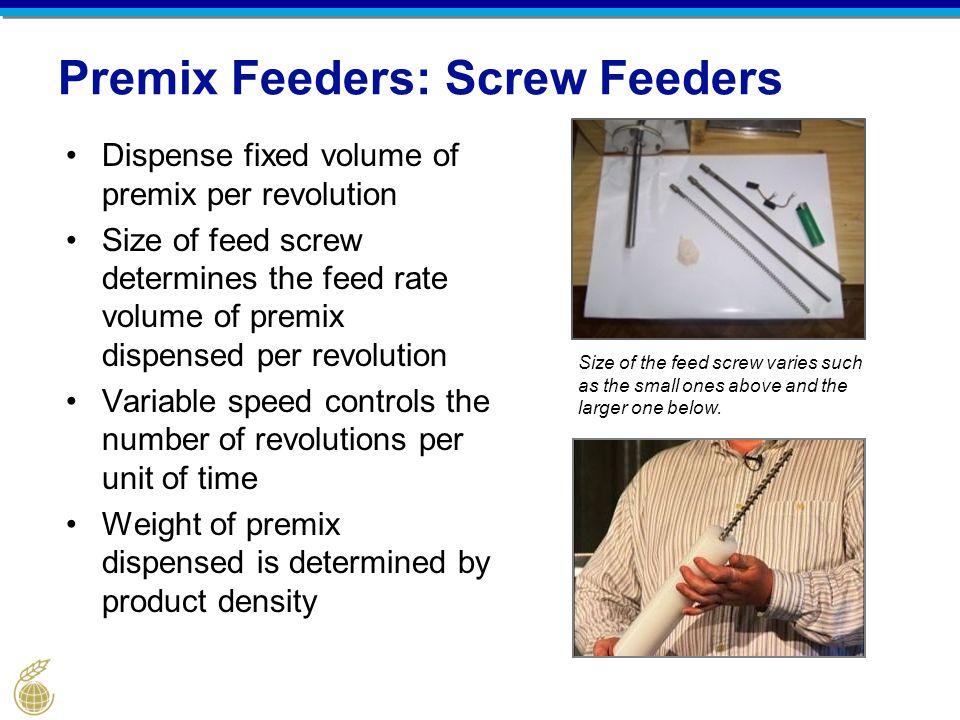 Premix Feeders: Screw Feeders