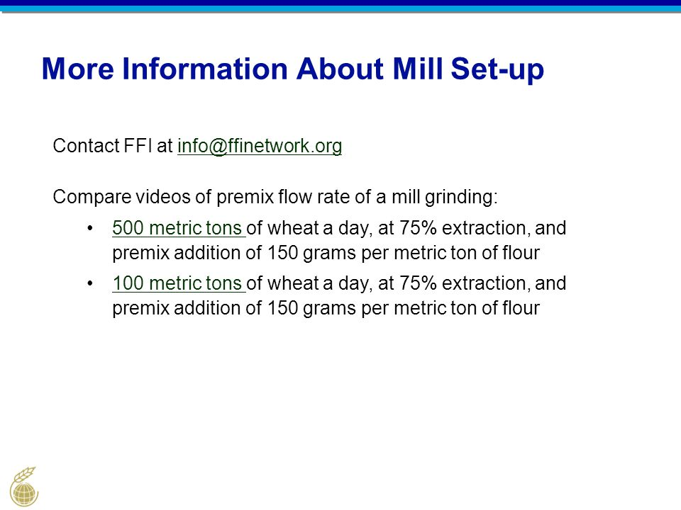 More Information About Mill Set-up