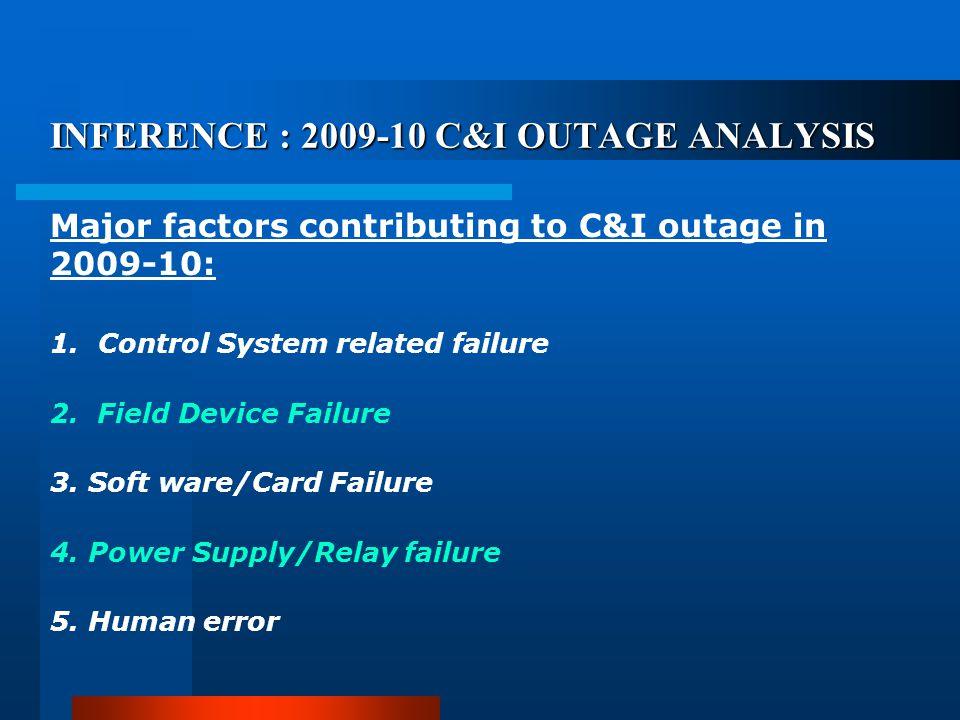 INFERENCE : 2009-10 C&I OUTAGE ANALYSIS