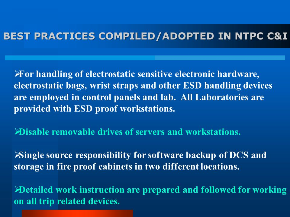 BEST PRACTICES COMPILED/ADOPTED IN NTPC C&I