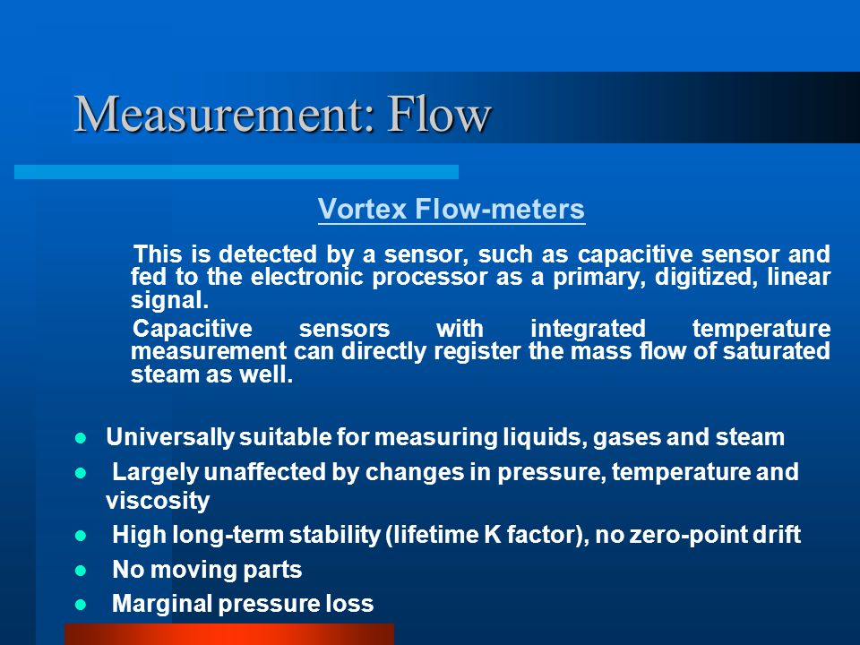 Measurement: Flow Vortex Flow-meters
