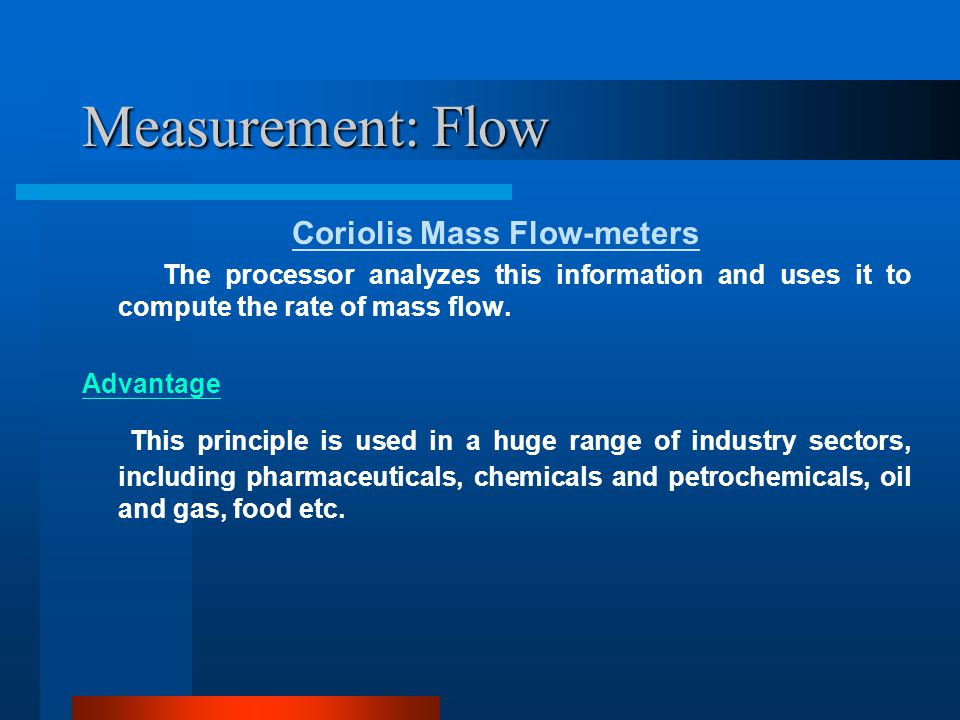 Coriolis Mass Flow-meters