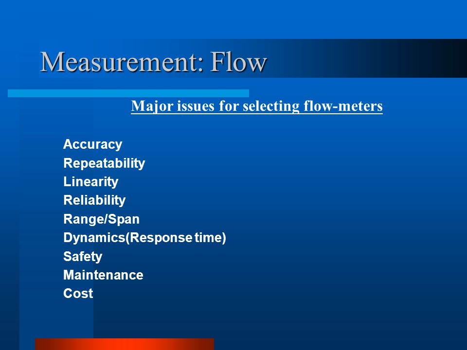 Major issues for selecting flow-meters