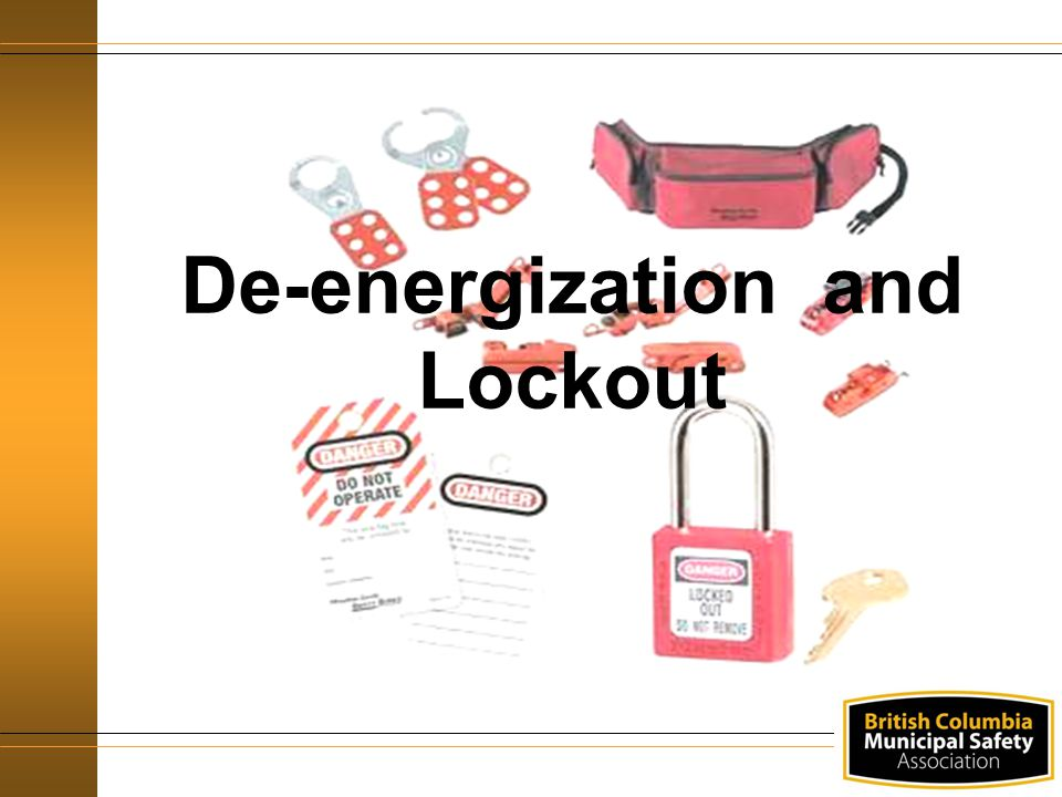 De-energization and Lockout