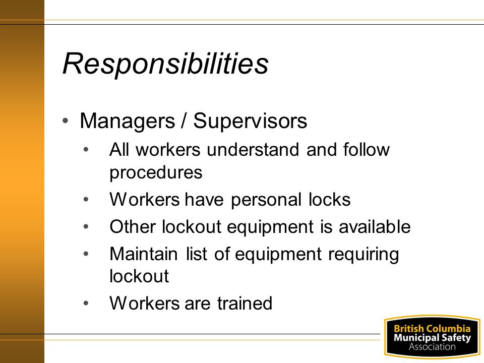 Responsibilities Managers / Supervisors