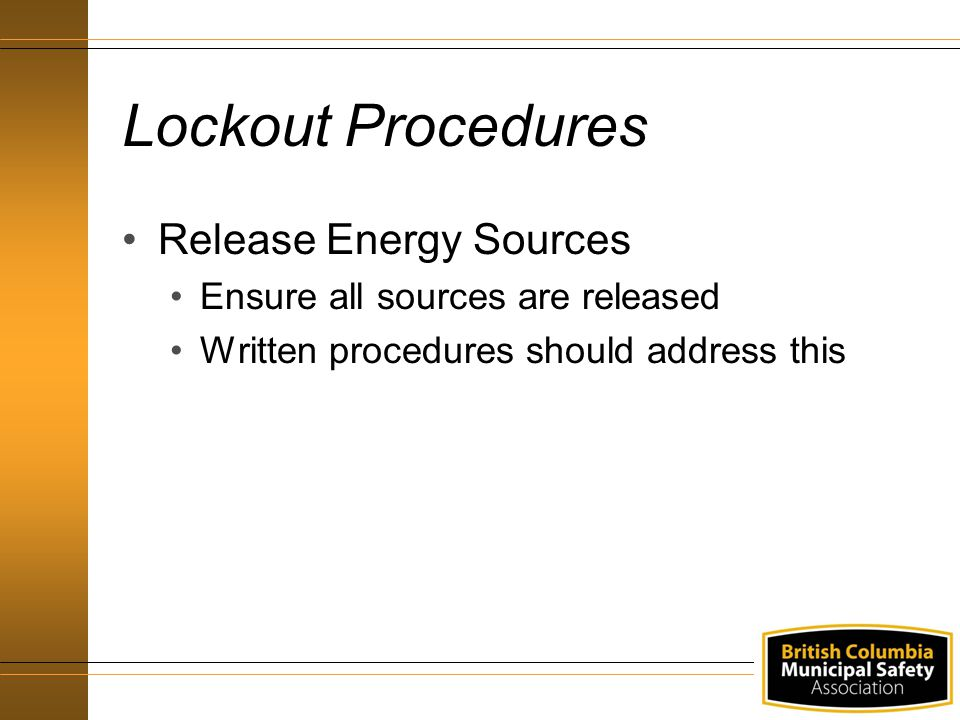 Lockout Procedures Release Energy Sources