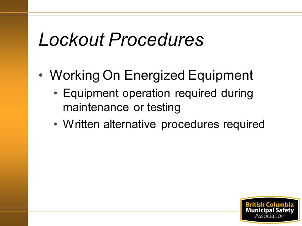 Lockout Procedures Working On Energized Equipment