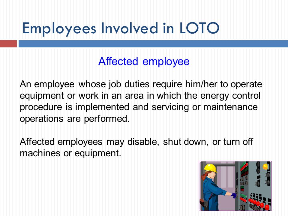 Employees Involved in LOTO