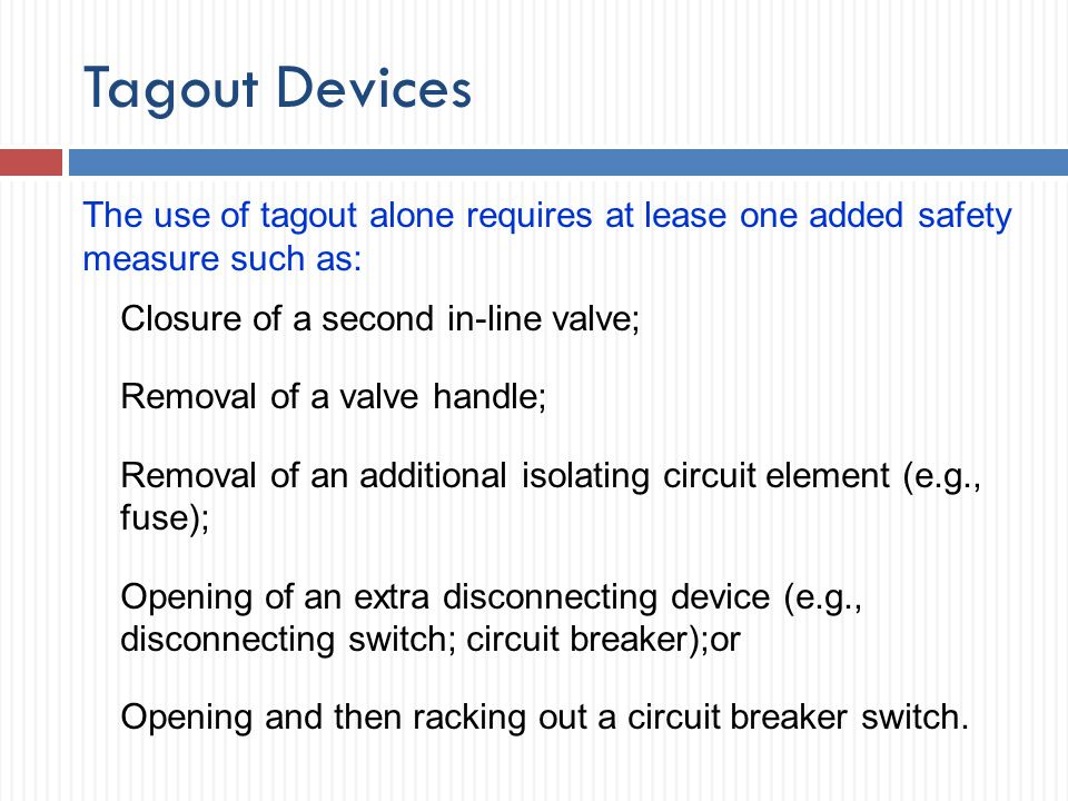 Tagout Devices