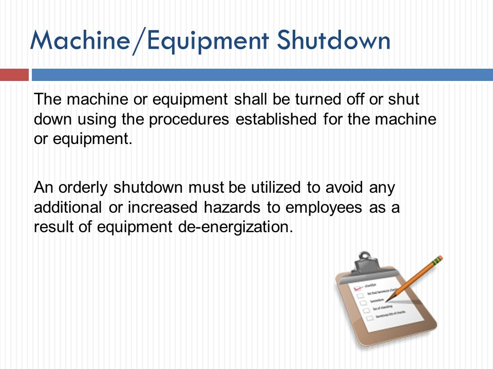 Machine/Equipment Shutdown