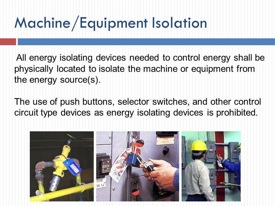 Machine/Equipment Isolation