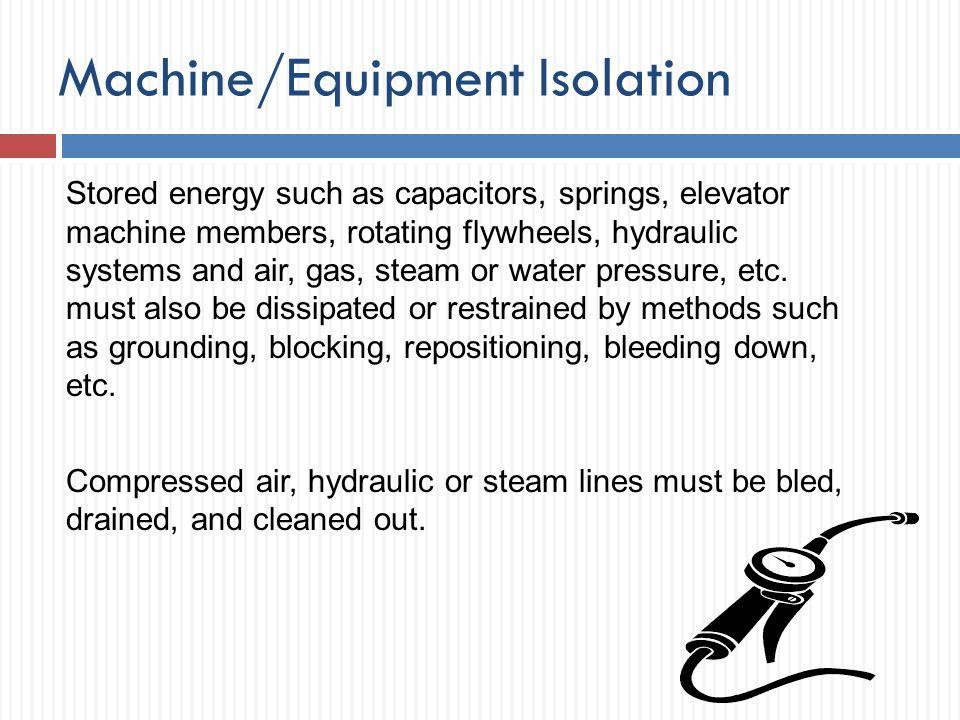 Machine/Equipment Isolation