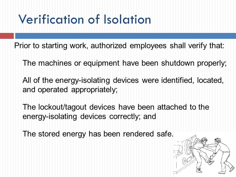 Verification of Isolation