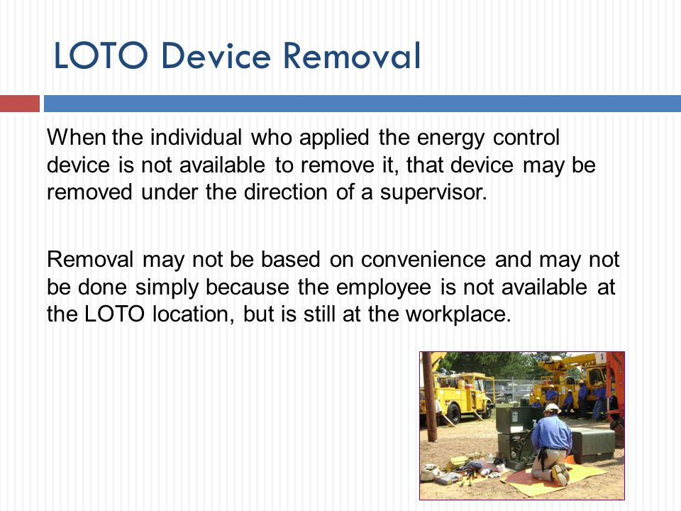 LOTO Device Removal