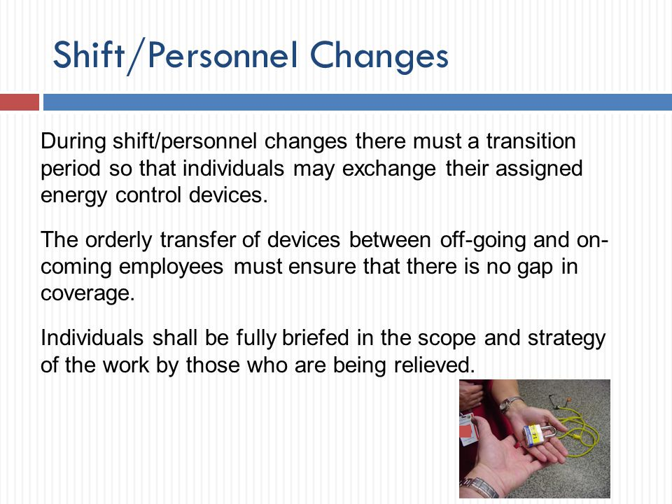 Shift/Personnel Changes