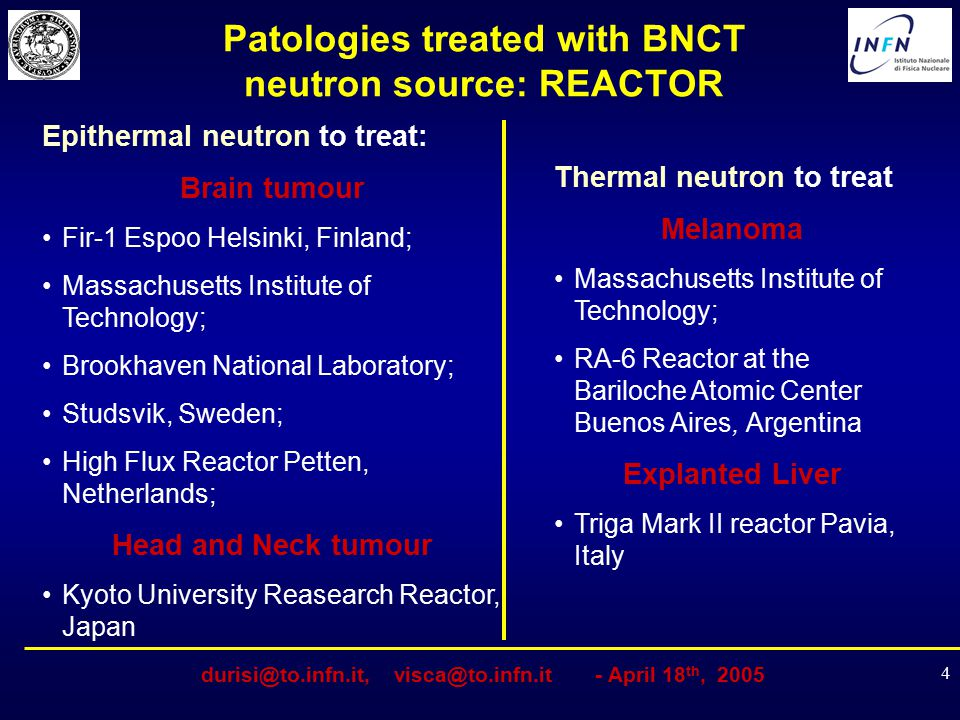 Patologies treated with BNCT neutron source: REACTOR
