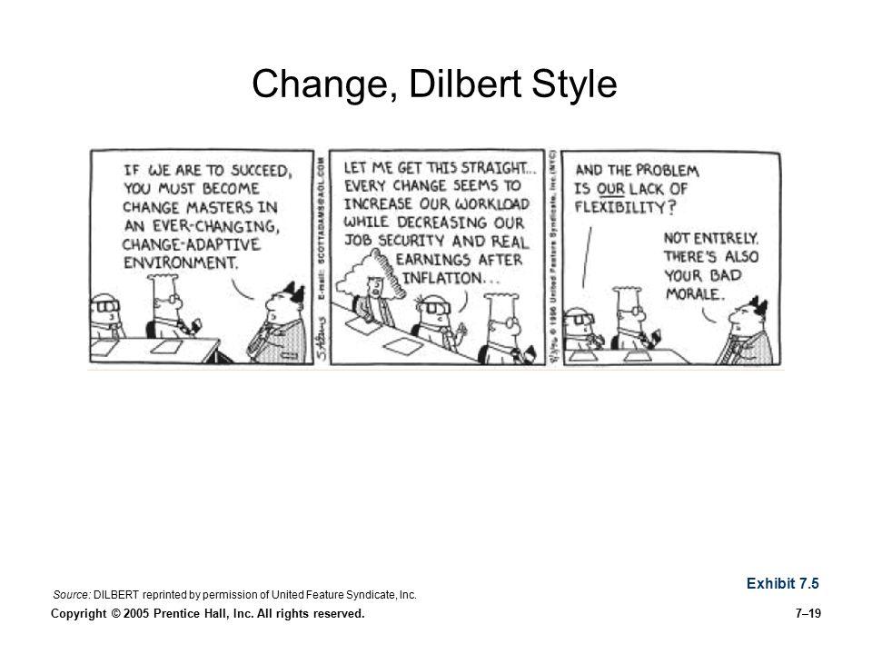 Change, Dilbert Style Exhibit 7.5