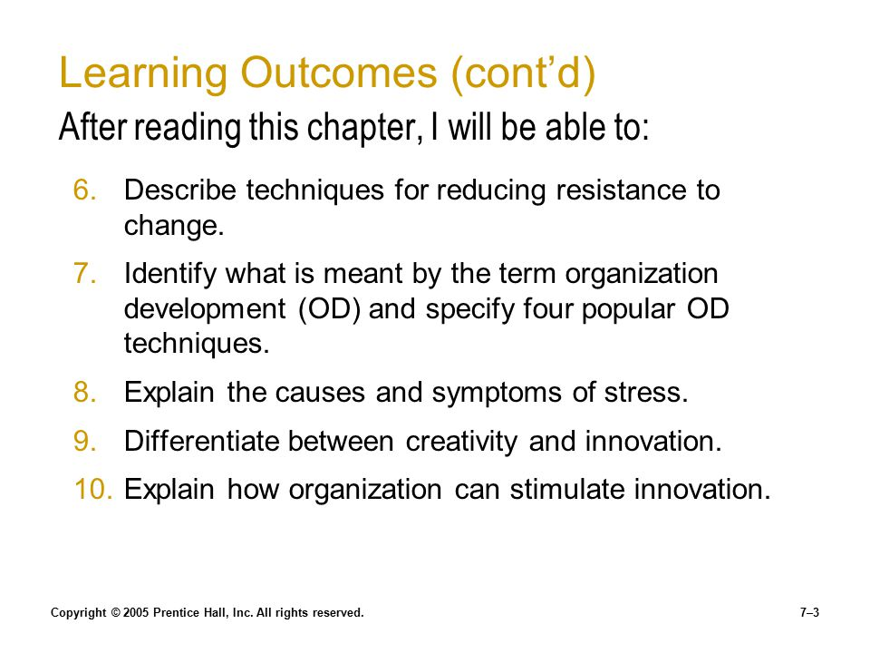 Learning Outcomes (cont'd) After reading this chapter, I will be able to: