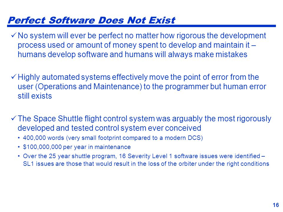 Perfect Software Does Not Exist