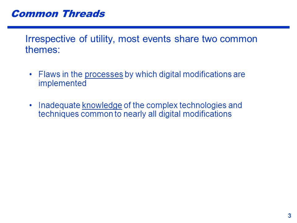 Irrespective of utility, most events share two common themes: