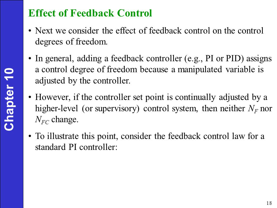 Chapter 10 Effect of Feedback Control