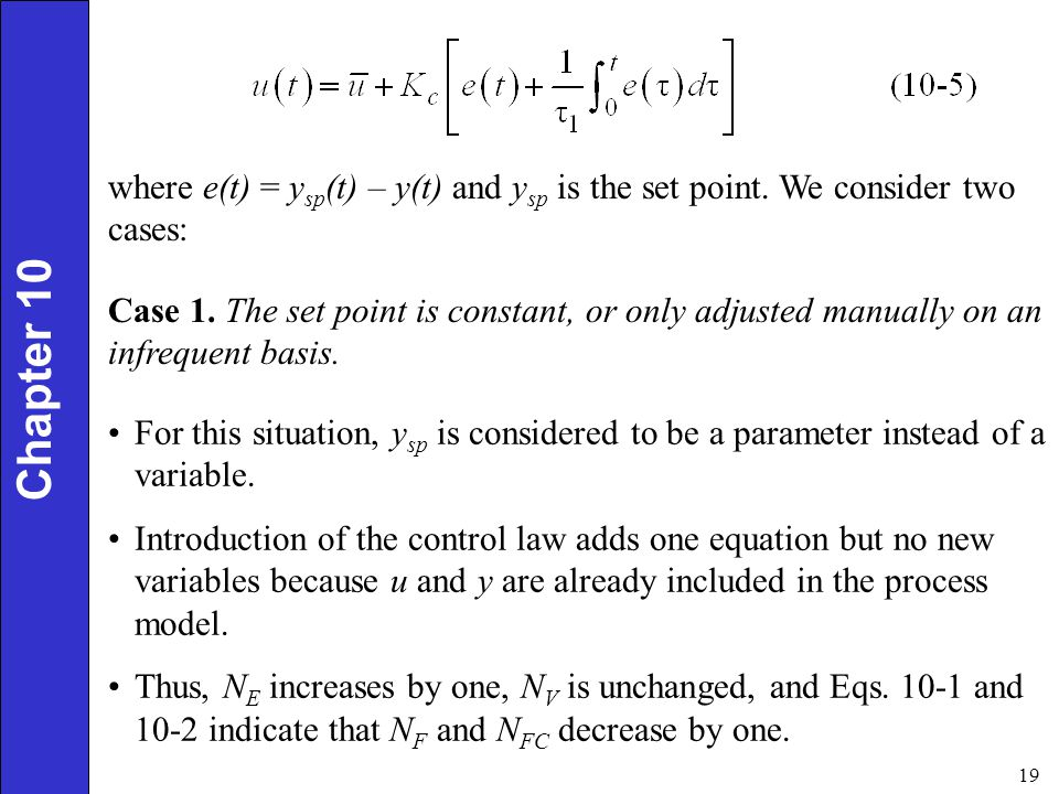 where e(t) = ysp(t) – y(t) and ysp is the set point