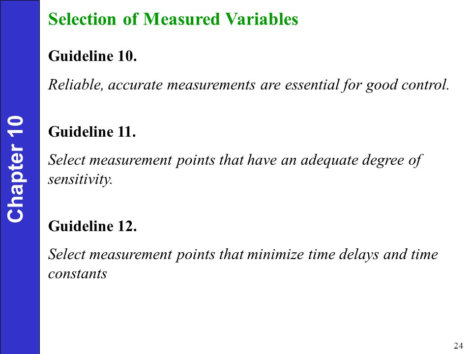 Chapter 10 Selection of Measured Variables Guideline 10.