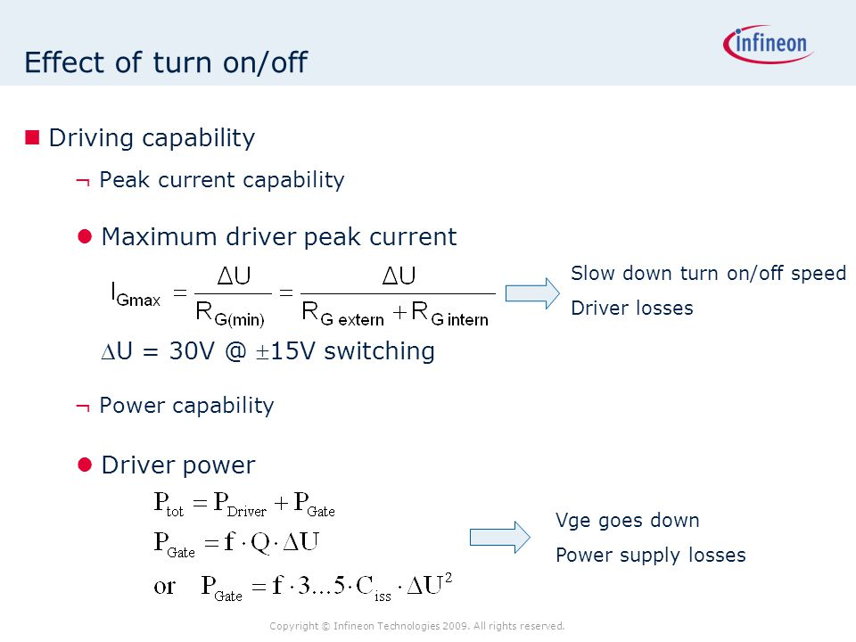 Effect of turn on/off Driving capability
