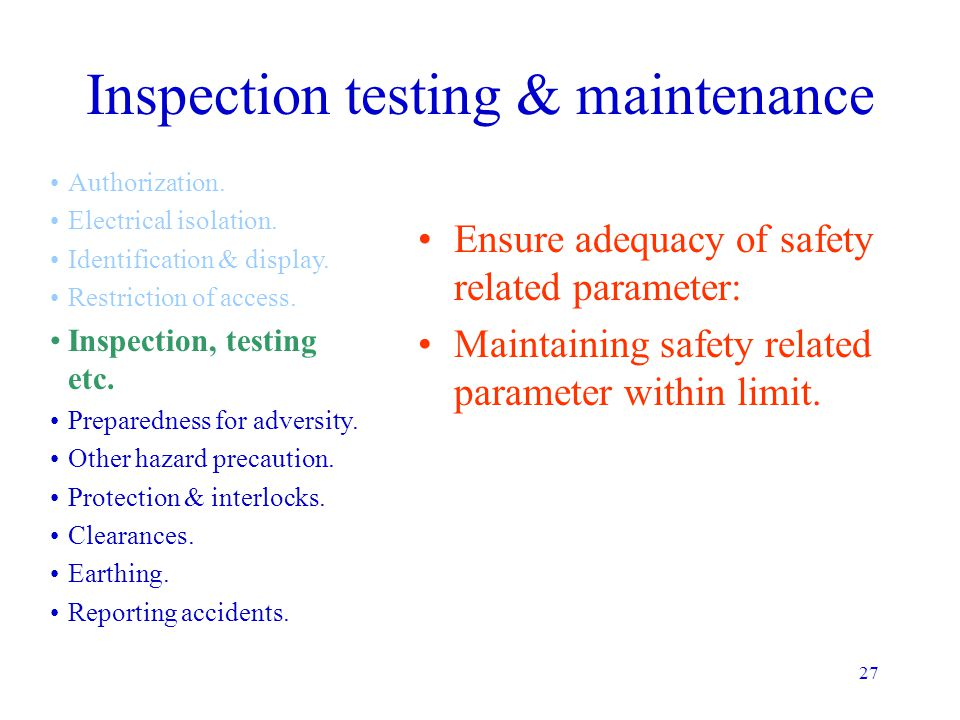 Inspection testing & maintenance