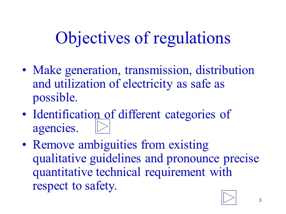 Objectives of regulations