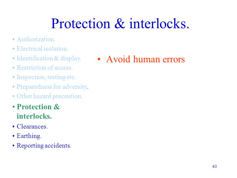 Protection & interlocks.
