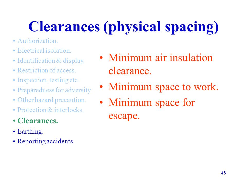 Clearances (physical spacing)