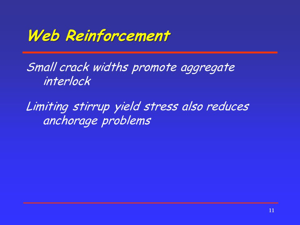 Web Reinforcement Small crack widths promote aggregate interlock