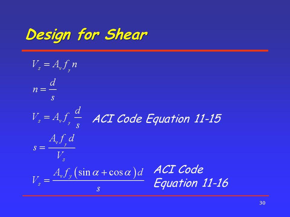 Design for Shear ACI Code Equation 11-15 ACI Code Equation 11-16