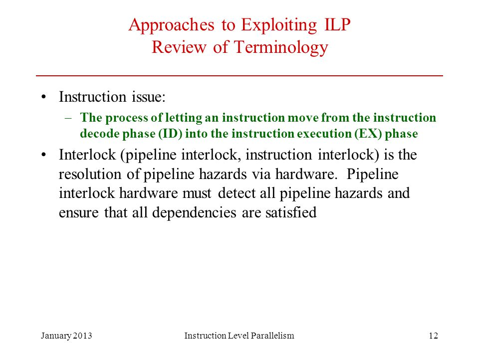 Approaches to Exploiting ILP Review of Terminology