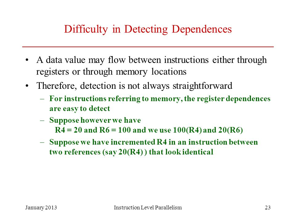 Difficulty in Detecting Dependences
